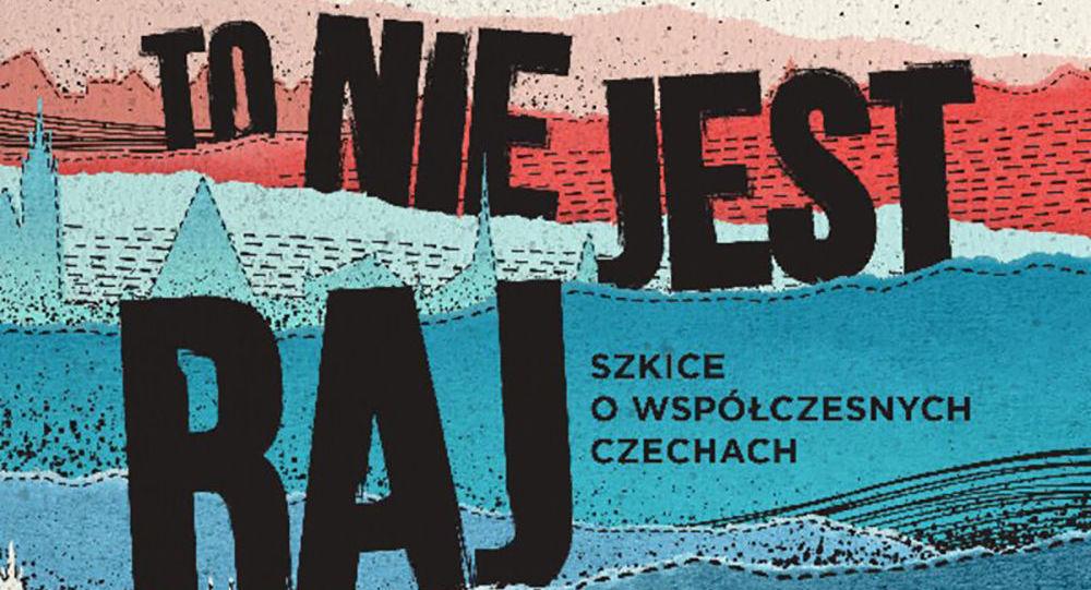 Michał Zabłocki. To není ráj.