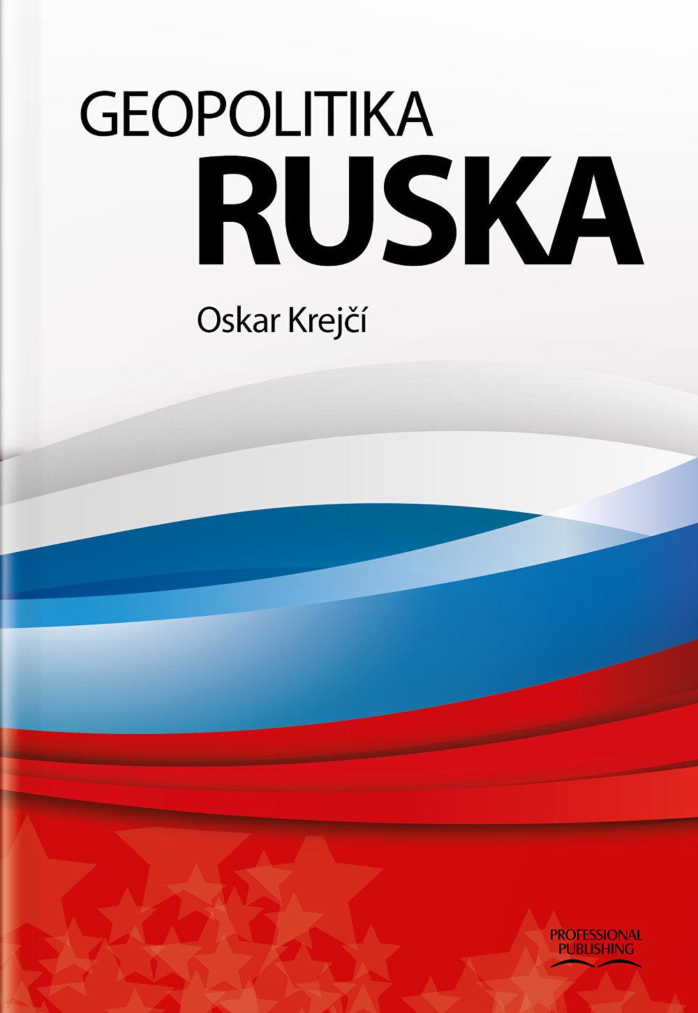 Obálka knihy od Oskara Krejčího Geopolitika Ruska