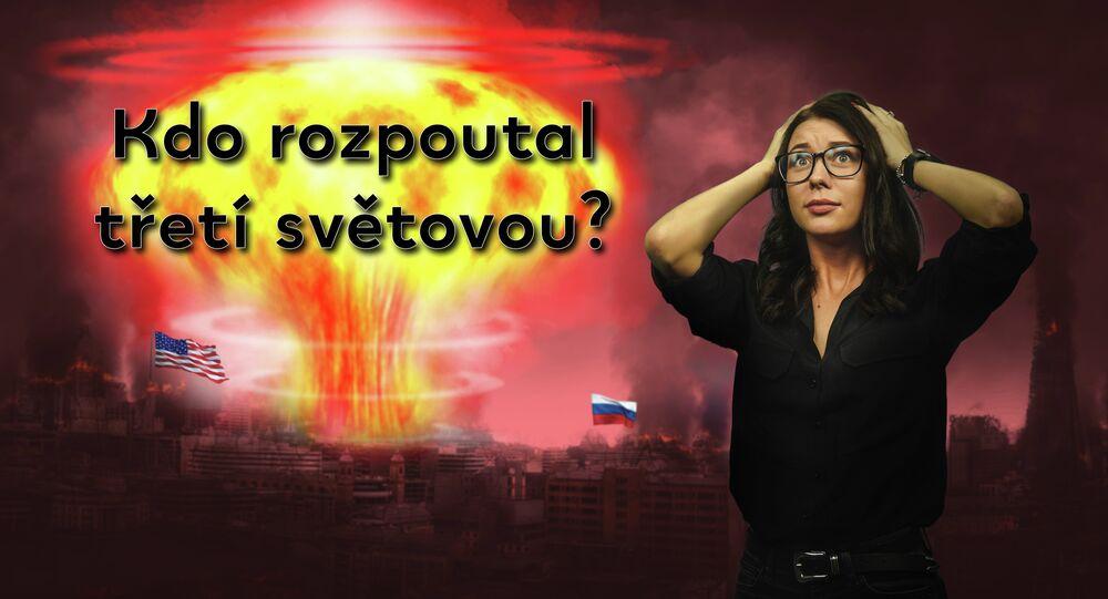 Česky s ruským akcentem: Nejžhavější scénáře třetí světové války