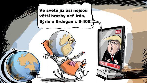 Ten pocit, když na světě už není větší hrozby než Irán, Sýrie a Erdogan s S-400 - Sputnik Česká republika